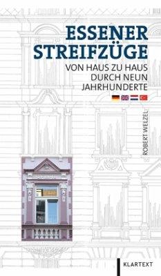 Essener Streifzüge 2 - Welzel, Robert