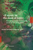 """If music be the food of love"""