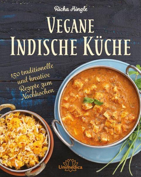 Vegane Indische Küche - Hingle, Richa