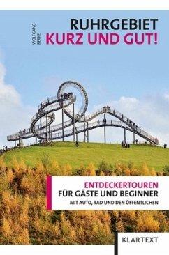 Ruhrgebiet - kurz und gut!