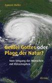 Geißel Gottes oder Plage der Natur?