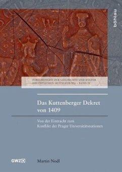 Das Kuttenberger Dekret von 1409 - Nodl, Martin