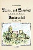 Heimat- und Sagenbuch des Königlich Bayerischen Bezirksamtes Burglengenfeld aus der Zeit um 1900