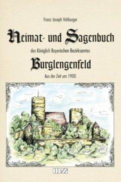 Heimat- und Sagenbuch des Königlich Bayerischen Bezirksamtes Burglengenfeld aus der Zeit um 1900 - Vohburger, Franz J.