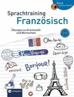 Compact Sprachtraining Französisch - Famin, Sandrine