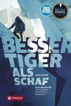 Besser Tiger als Schaf - Porter, John