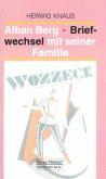 Alban Berg - Briefwechsel mit seiner Familie