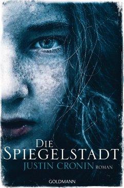 Die Spiegelstadt / Passage Trilogie Bd.3