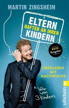 Eltern haften an ihren Kindern (eBook, ePUB) - Zingsheim, Martin