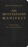 Das MotivationsManifest (eBook, ePUB)