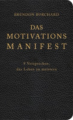 Das MotivationsManifest (eBook, ePUB) - Burchard, Brendon