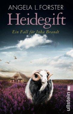 Heidegift / Inka Brandt Bd.2 (eBook, ePUB) - Forster, Angela L.