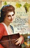 Die Donauprinzessin und die Toten von Wien (eBook, ePUB)
