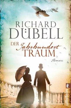 Der Jahrhunderttraum / Jahrhundertsturm Trilogie Bd.2 (eBook, ePUB) - Dübell, Richard