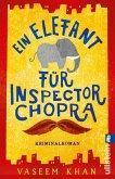 Ein Elefant für Inspector Chopra / Inspector Chopra Bd.1 (eBook, ePUB)