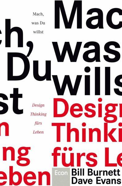 Mach, was Du willst (eBook, ePUB) - Burnett, Bill; Evans, Dave