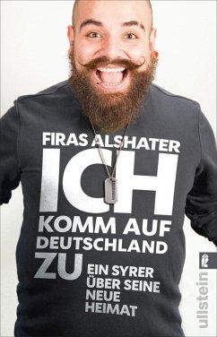 Ich komm auf Deutschland zu (eBook, ePUB) - Alshater, Firas