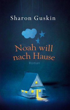 Noah will nach Hause (eBook, ePUB) - Guskin, Sharon
