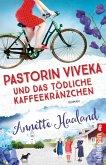 Pastorin Viveka und das tödliche Kaffeekränzchen / Pastorin Viveka Bd.1 (eBook, ePUB)