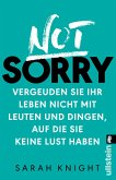 Not Sorry (eBook, ePUB)