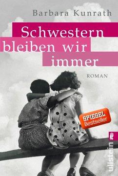 Schwestern bleiben wir immer (eBook, ePUB) - Kunrath, Barbara