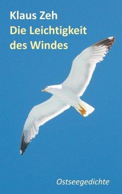 Die Leichtigkeit des Windes (eBook, ePUB)
