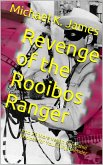 Revenge of the Rooibos Ranger And 29 More Vegan Smoothie Recipes For Your Ninja Blender (eBook, ePUB)