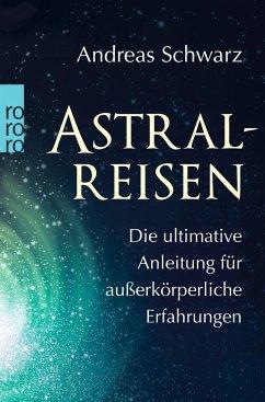 Astralreisen - Schwarz, Andreas