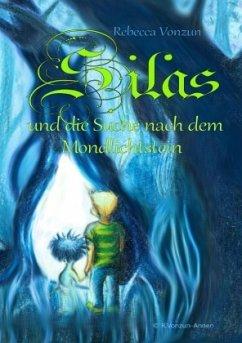 Silas und die Suche nach dem Mondlichtstein