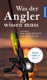 Was der Angler wissen muss (eBook, PDF)