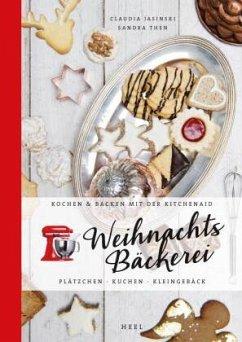 Kochen & Backen mit der KitchenAid: Weihnachtsbäckerei - Jasinski, Claudia