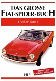 Das grosse Fiat-Spider-Buch
