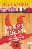 Pearl Nolan und der tote Fischer / Pearl Nolan Bd.1
