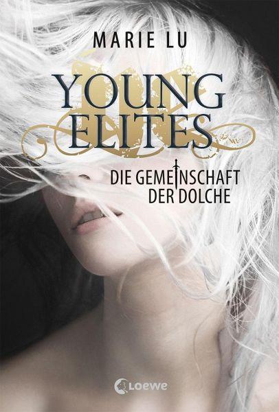 Die Gemeinschaft der Dolche / Young Elites Bd.1 - Lu, Marie