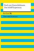 Das Schiff Esperanza. Textausgabe mit Kommentar und Materialien