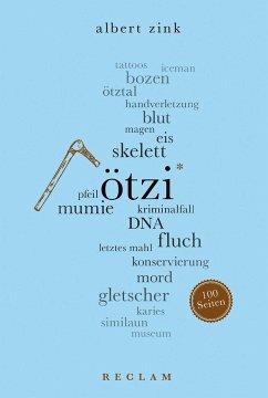Ötzi. 100 Seiten - Zink, Albert
