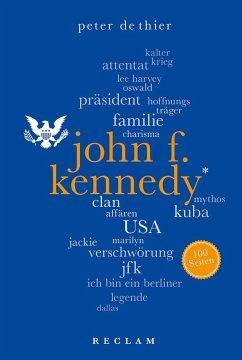 John F. Kennedy. 100 Seiten - DeThier, Peter