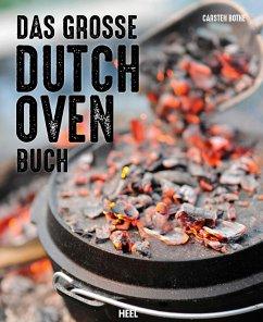 Das große Dutch Oven Buch - Bothe, Carsten