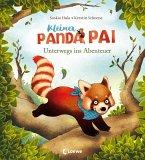 Unterwegs ins Abenteuer / Kleiner Panda Pai Bd.1