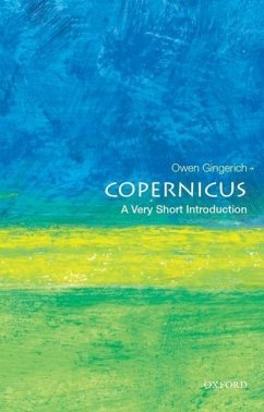 Copernicus: A Very Short Introduction - Gingerich, Owen (Professor Emeritus of Astronomy and History of Scie