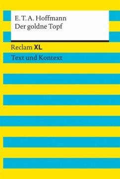 Der goldne Topf. Textausgabe mit Kommentar und Materialien - Hoffmann, E. T. A.