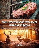 Wildverwertung praktisch