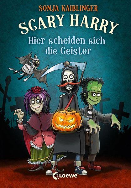 Hier scheiden sich die Geister / Scary Harry Bd.5 - Kaiblinger, Sonja