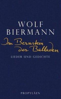 Im Bernstein der Balladen - Biermann, Wolf