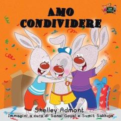 Amo condividere: I Love to Share (Italian Edition)