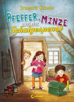 Pfeffer, Minze und das Schulgespenst - Kramer, Irmgard