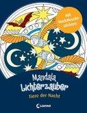 Mandala-Lichterzauber - Tiere der Nacht