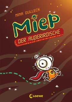 Miep, der Außerirdische Bd.1 - Dulleck, Nina