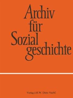 Archiv für Sozialgeschichte, Band 56 (2016)