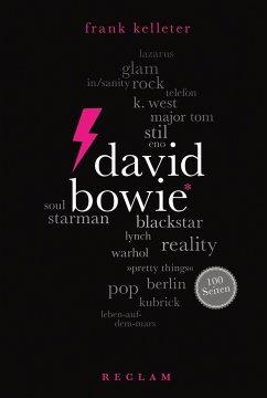 David Bowie. 100 Seiten - Kelleter, Frank